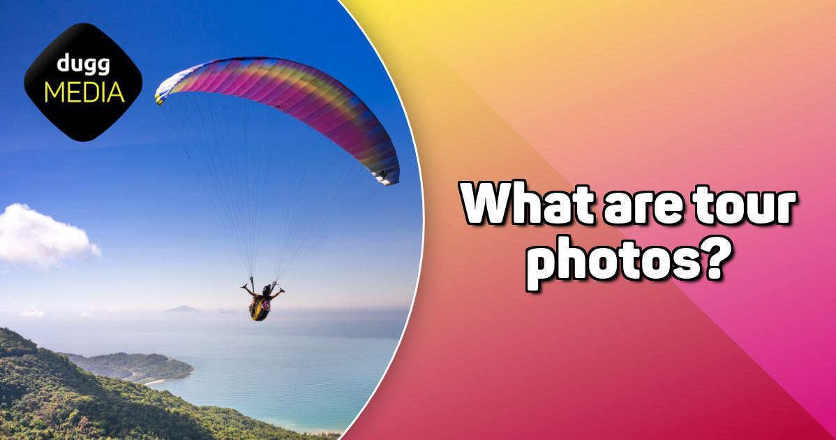 What are tour photos? | DuggMedia